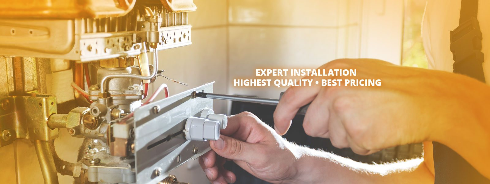 Expert Installation, Highest Quality, Best Pricing